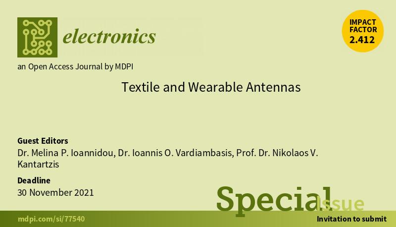 """Πρόσκληση υποβολής ερευνητικών εργασιών στο Special Issue """"Textile and Wearable Antennas"""" του διεθνούς επιστημονικού περιοδικού Electronics (με IF=2.412)"""
