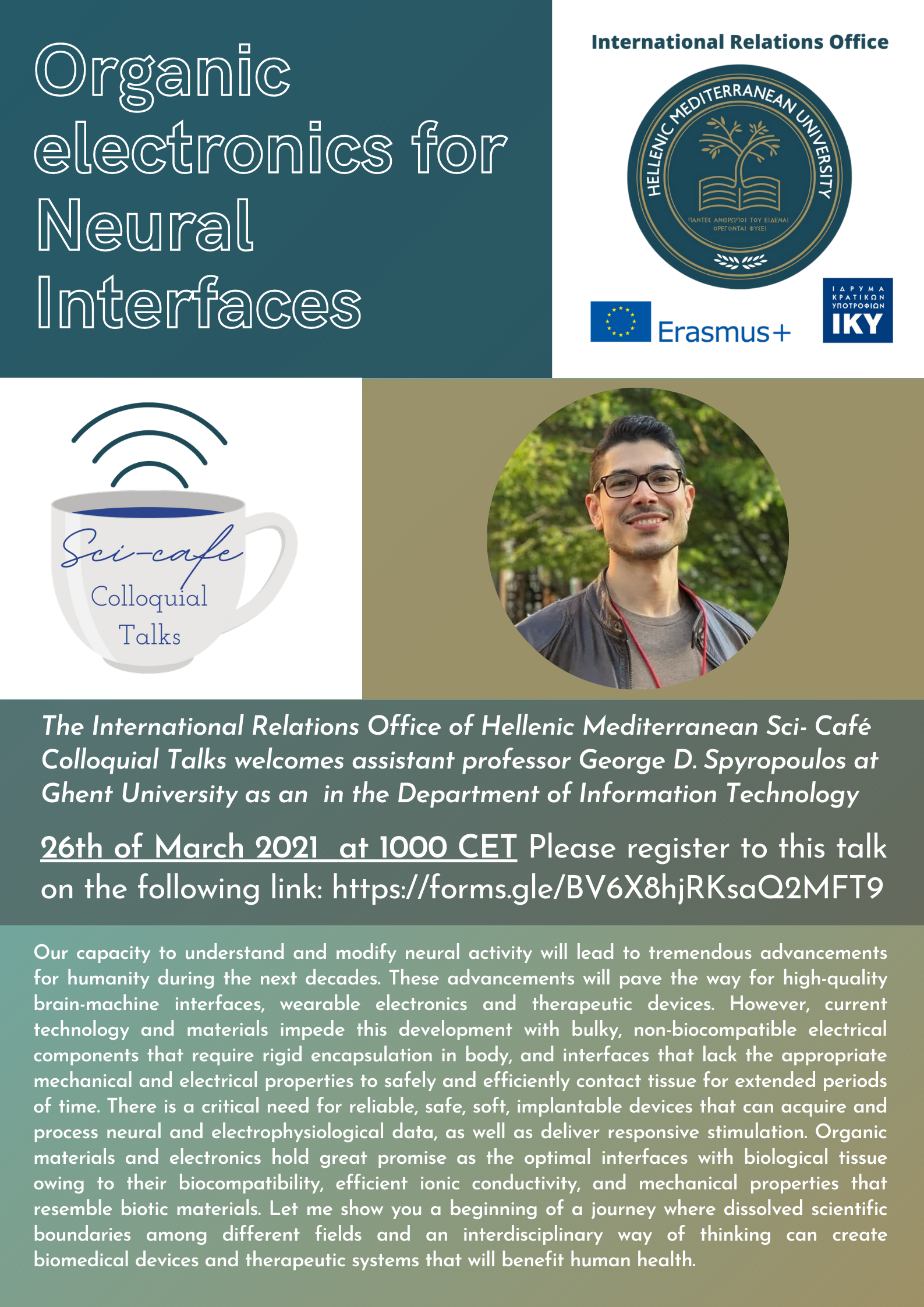 Sci-Cafe Talk, Organic Electronics for Neural Interfaces (Dr. George Spyropoulos), Friday 26th of November 2021